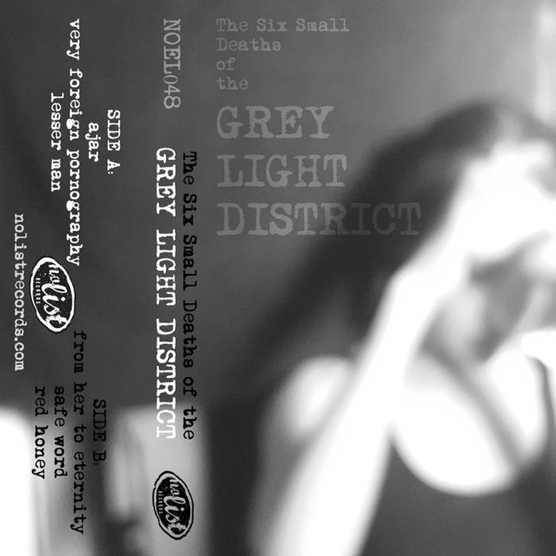 The Six Small Deaths of The Grey Light District  album cover