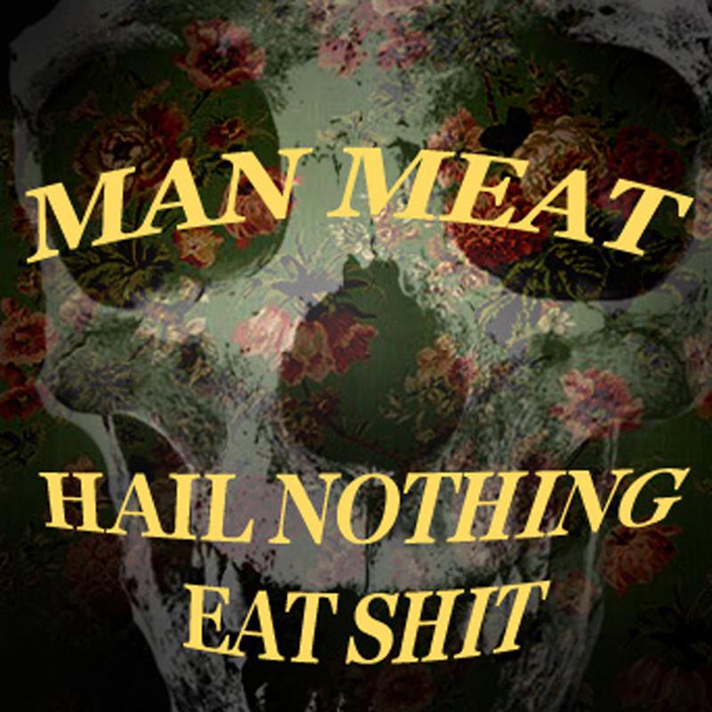 Hail Nothing, Eat Shit album cover