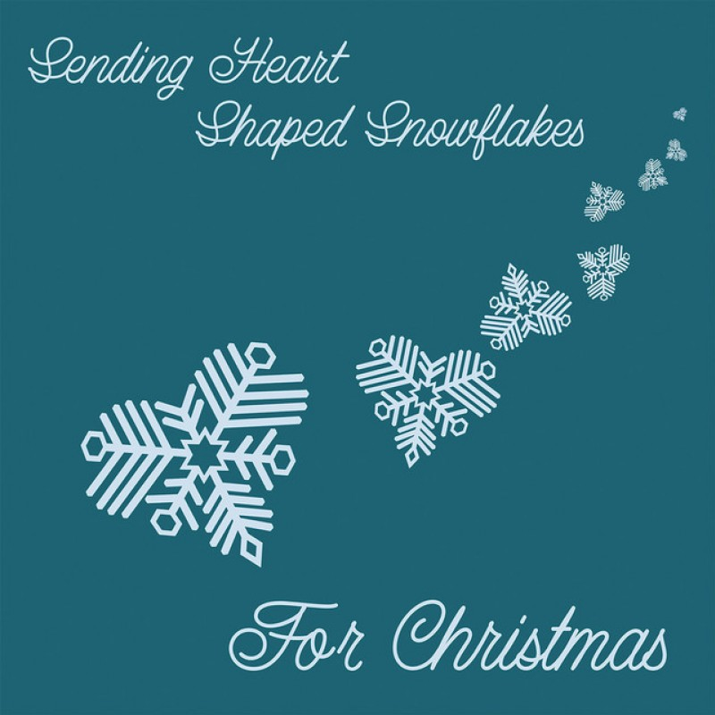 Sending Heart Shaped Snowflakes for Christmas album cover