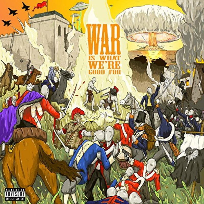 War is What We're Good For album cover