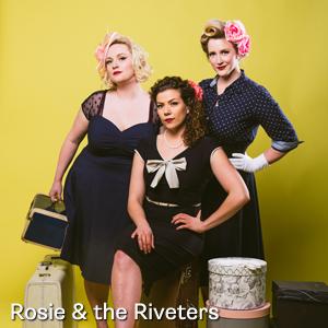 Rosie & the Riveters
