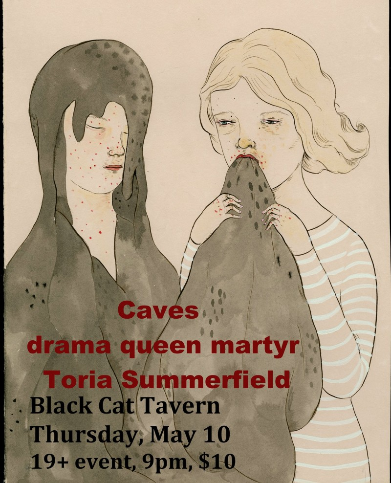 Caves Drama Queen Martyr Toria Summerfield Black Cat Tavern