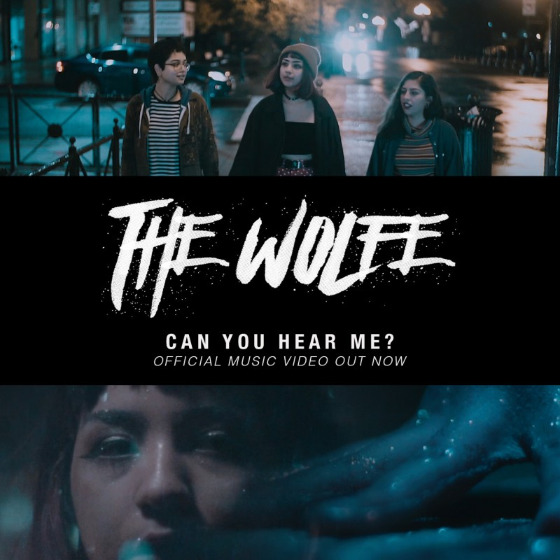 THE WOLFE RELEASE NEW MUSIC VIDEO FOR THEIR SINGLE 'CAN YOU HEAR ME?'