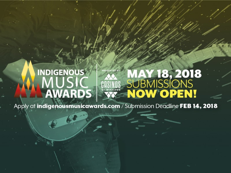 Submissions Are Now Open For The 2018 Indigenous Music Awards