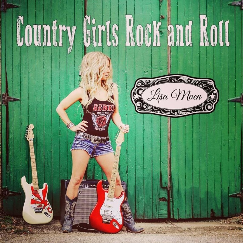 LISA MOEN RELEASES NEW SINGLE WITH COUNTRY MUSIC VIDEO…SASKATCHEWAN STYLE WITH A SPLASH OF ROCK AND ROLL
