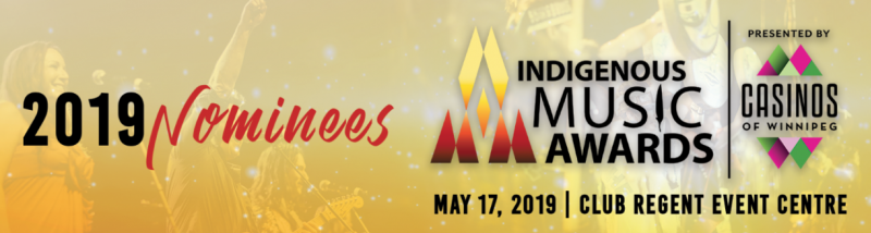 Nominees Announced for the 2019 Indigenous Music Awards