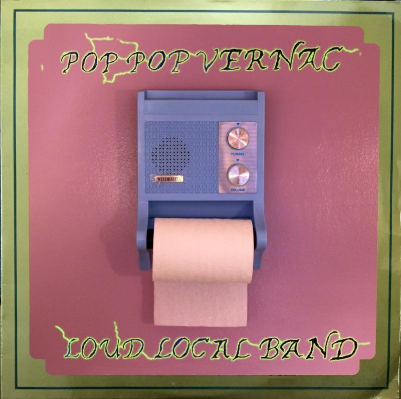 Pop Pop Vernac's third album 'Loud Local Band' is out November 8, 2019