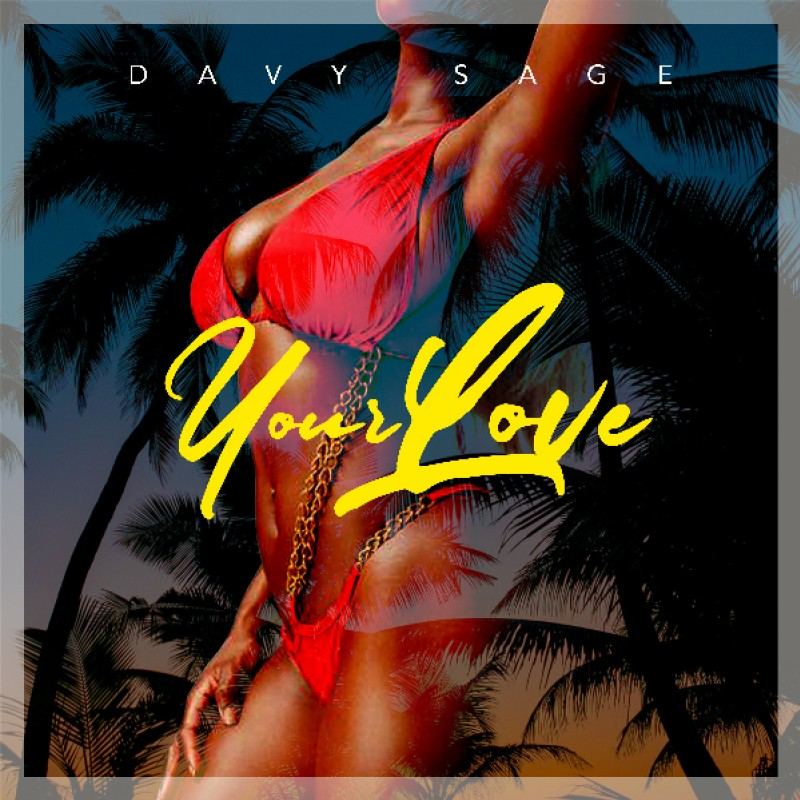 Davy Sage Announces New Single 'Your Love'