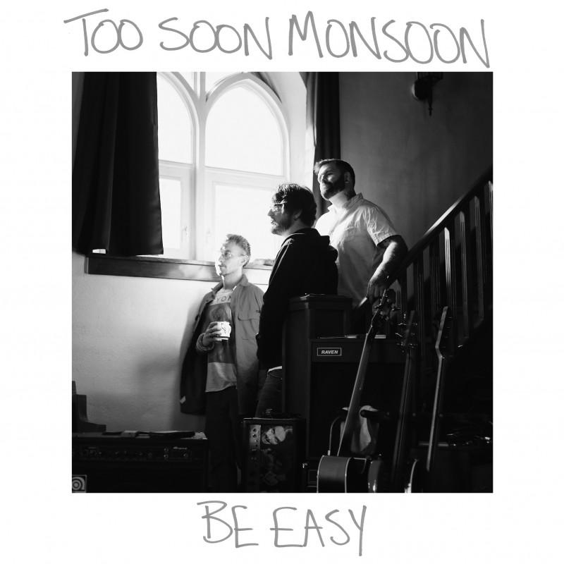 Too Soon Monsoon releases
