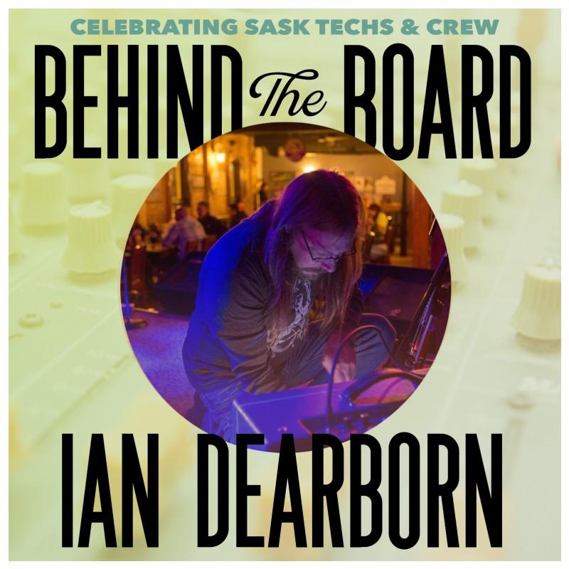 Behind the Board: Ian Dearborn