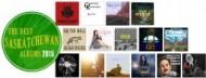 The Best Saskatchewan Albums of 2015!