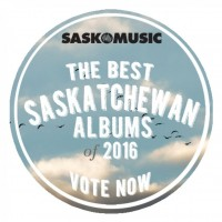 Voting Open: The Best Saskatchewan Albums of 2016