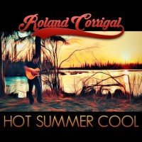 "Roland Corrigal releasing new single ""Hot Summer Cool"""