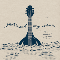 Old Time & Bluegrass Mandolin Player, Mike Klein, with his Debut Album
