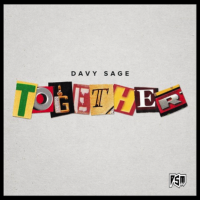 "Recording Artist Davy Sage Inspirational New Single ""Together"""