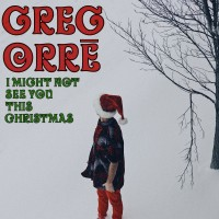 Greg Orrē, lead singer of Too Soon Monsoon, releases pandemic inspired Christmas single