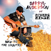 Darryl Anderson Bringing You Some Hard Hitting Country Rock Music
