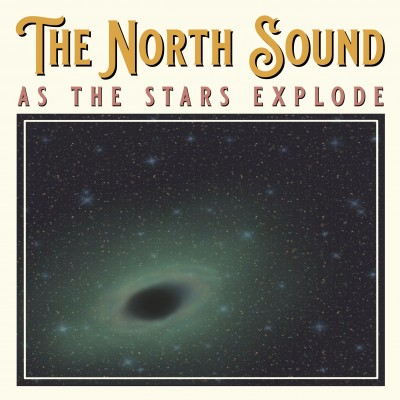 THE NORTH SOUND'S NEW SINGLE EXPLORES INTERSECTION OF SELF AND PLACE