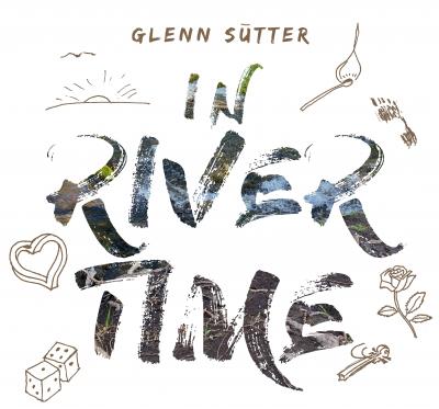 Folk-Rock Songwriter, Glenn Sutter, Releases New Album!