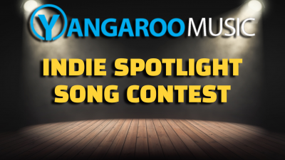 Contest Opportunity: YANGAROO Music – Indie Spotlight Song Contest